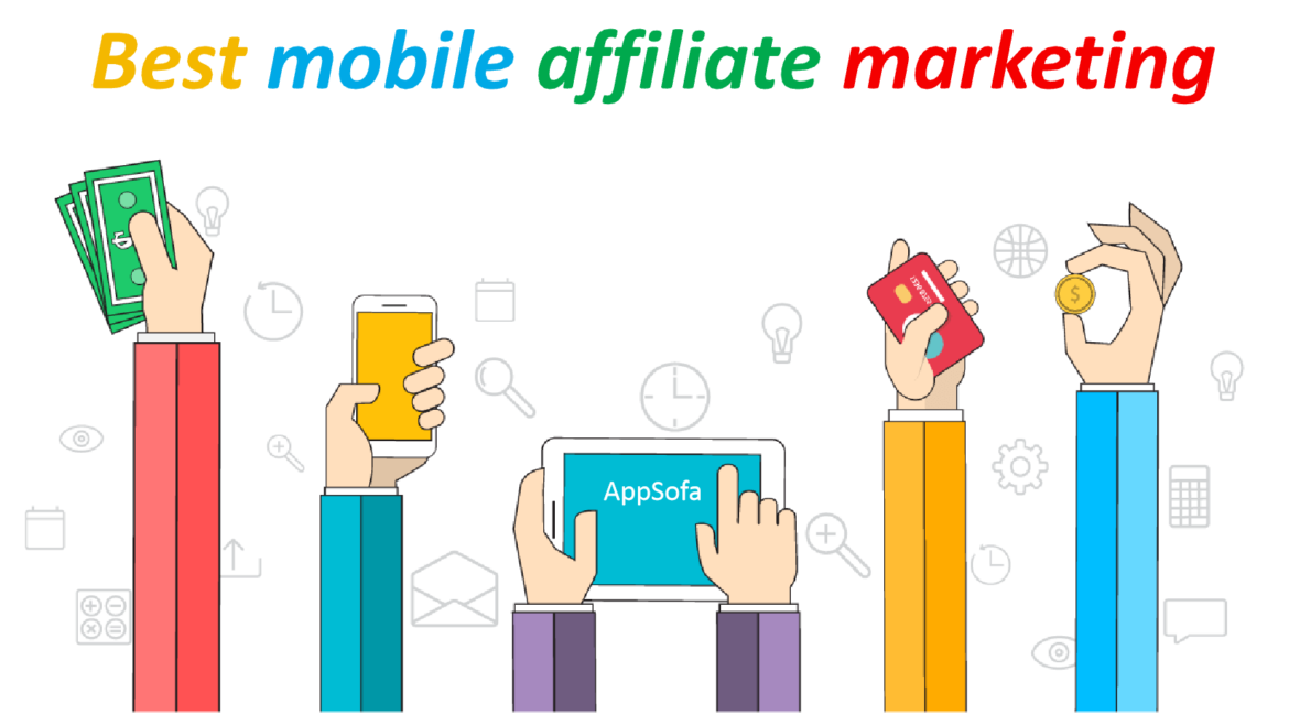 Best Mobile Affiliate Networks in 2021